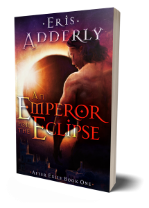 An Emperor for the Eclipse available in paperback