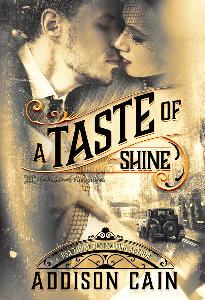 A Trick of the Light Book 1: A Taste of Shine by Addison Cain