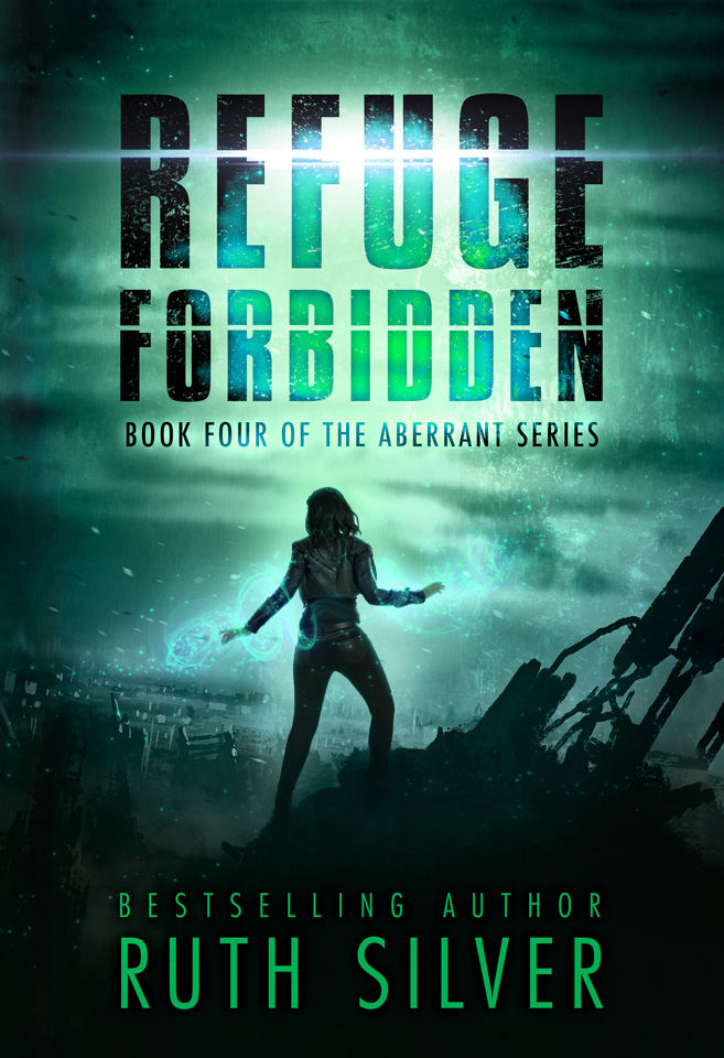 Aberrant Series Book 4: Refuge Forbidden by Ruth Silver