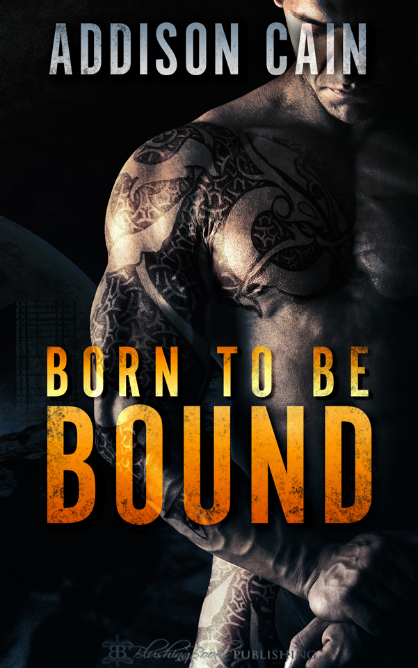Alphas Claim Book 1: Born to Be Bound by Addison Cain