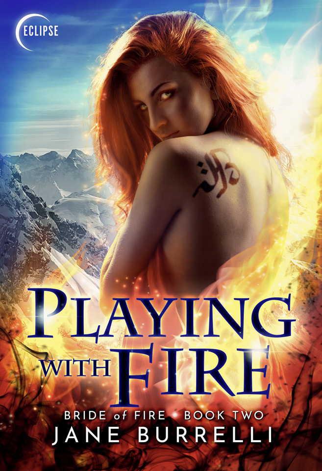 Bride of Fire Book 2: Playing with Fire by Jane Burrelli
