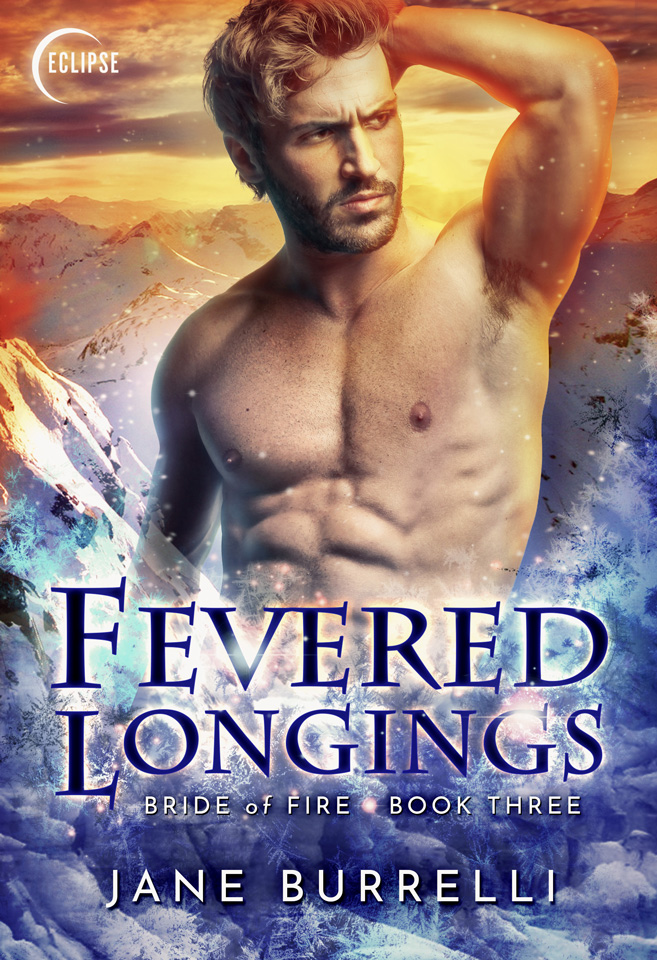 Bride of Fire Book 3: Fevered Longings by Jane Burelli