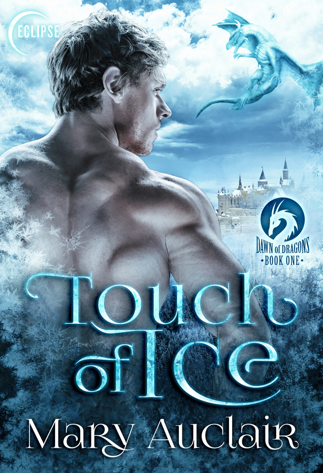 Dawn of Dragons Book 1: Touch of Ice by Mary