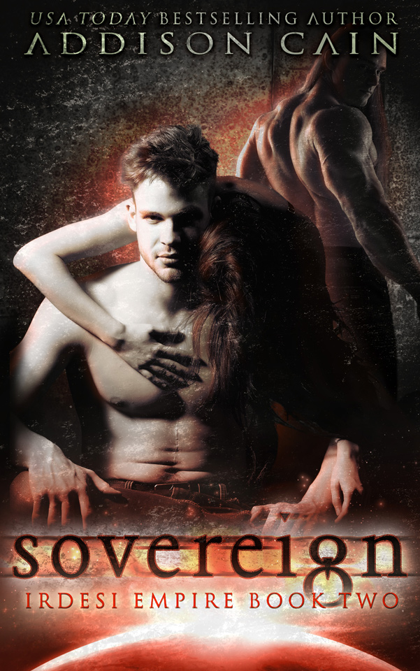 Irdesi Empire Book 2: Sovereign by Addison Cain, second edition cover