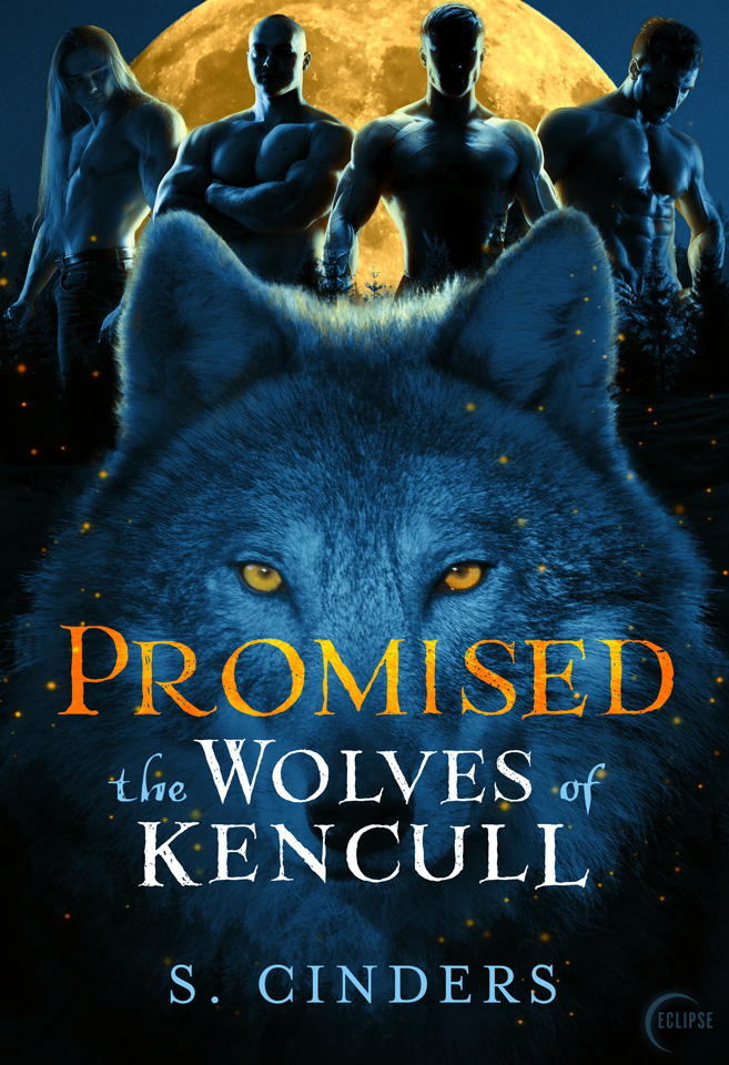 Promised: The Wolves of Kencull by S. Cinders from