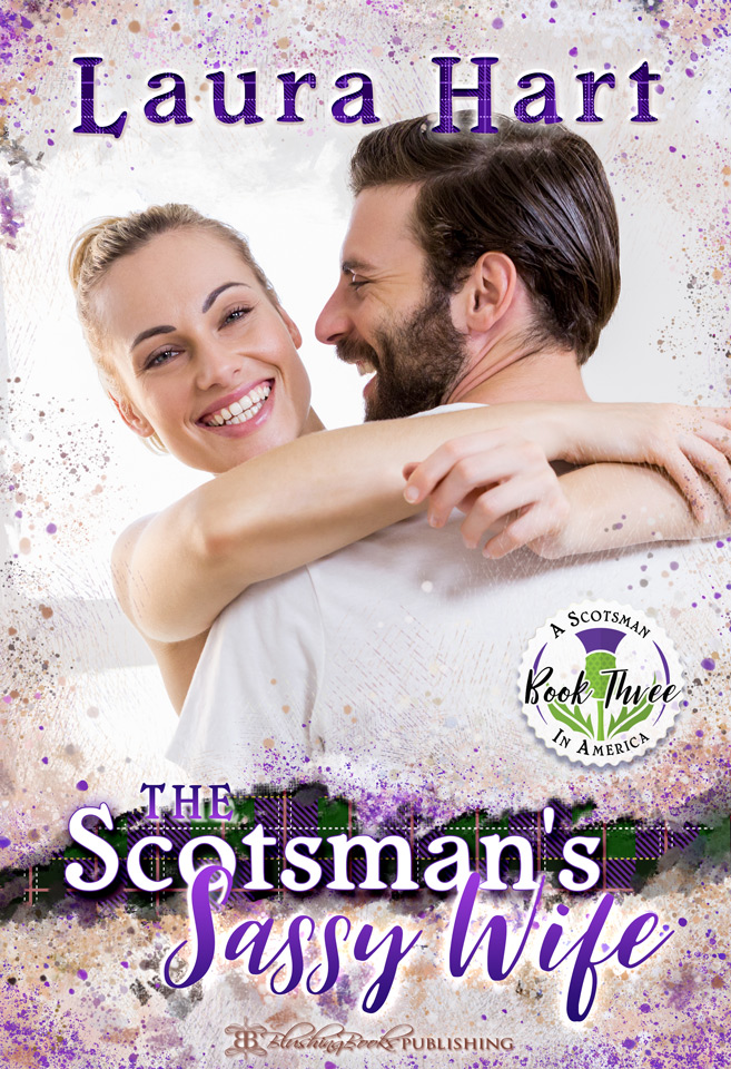 A Scotsman In America Book 1: The Scotsman's Discipline by Laura Hart