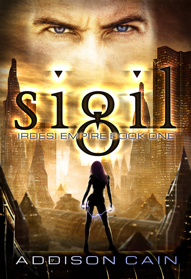 Irdesi Empire Book 1: Sigil by Addison Cain, first edition cover