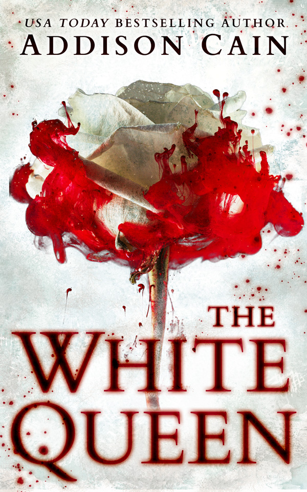 The White Queen by Addison Cain