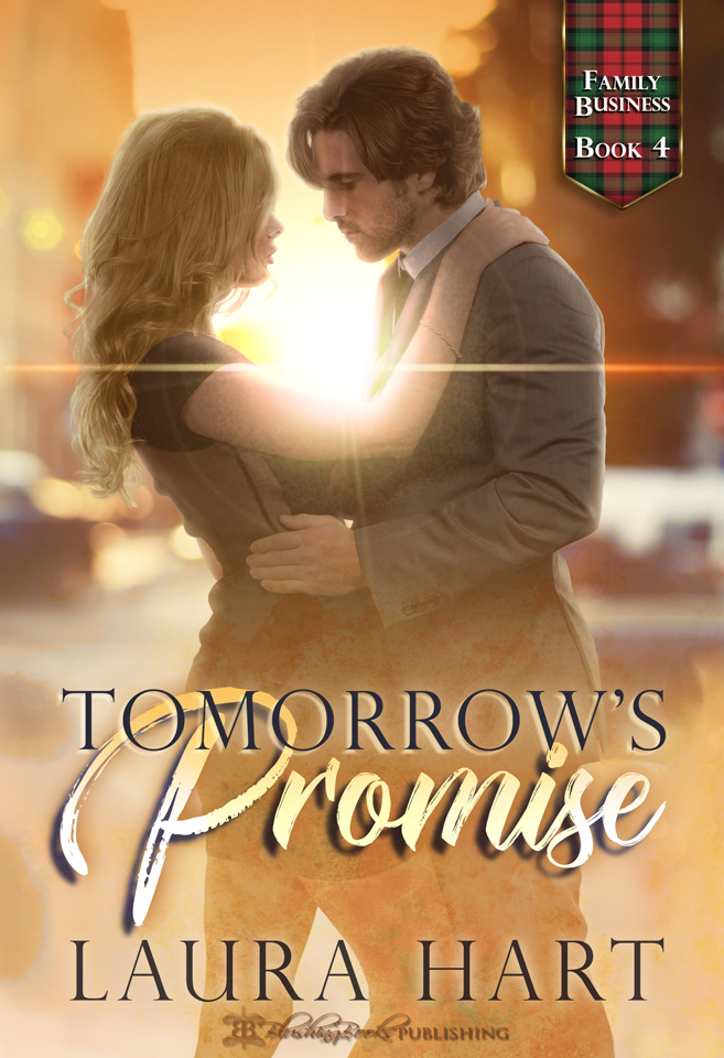 Family Business Book 4: Tomorrow's Promise by Laura Hart, from Blushing Books Publications